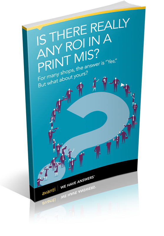 EBOOK: IS THERE REALLY ANY ROI IN A PRINT MIS?